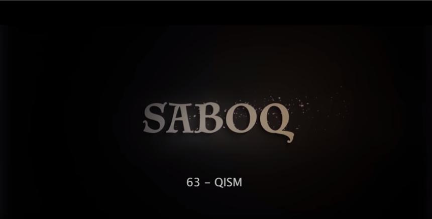 Saboq (o'zbek serial) Сабок (узбек сериал) 63-qism