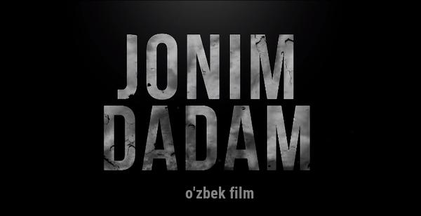Jonim dadam (o'zbek film) Жоним дадам (узбекфильм)