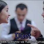 Komronbek Soburov va Yulduz Jumaniyozova - Duet | Комронбек ва Юлдуз - Дуэт