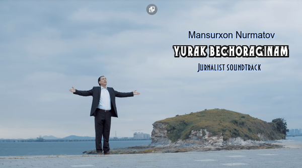 Mansurxon Nurmatov - Yurak bechoraginam (Jurnalist soundtrack)