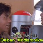 Qalban Xindistonlikmiz (Hind kino, Uzbek tilida)