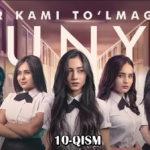 Bir kami to'lmagan dunyo (o'zbek serial) | Бир ками тўлмаган дунё (узбек сериал) 10-qism
