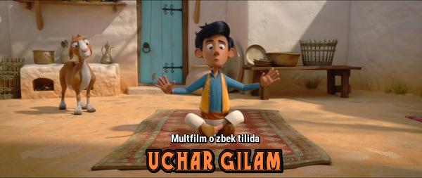 Мультфильм на Узбекском языке - Uchar Gilam- Ковер самолет