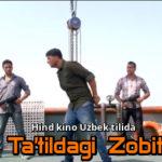 Ta'tildagi Zobit (Hind kino, Uzbek tilida)