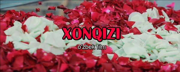Xonqizi (o'zbek film) Хонкизи (узбекфильм)