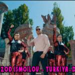 Begzod Ismoilov – Turkiya-Dubai | Бегзод Исмоилов – Туркия-Дубай