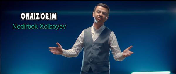 Nodirbek Xolboyev - Onaizorim Нодирбек Холбоев - Онаизорим