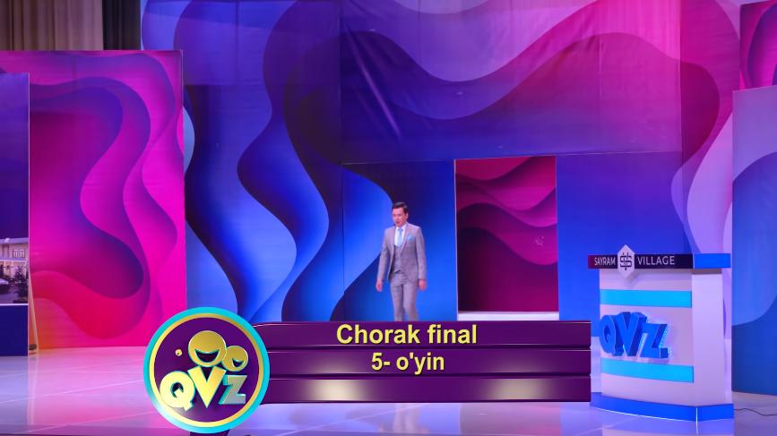 QVZ 2019 Chorak final 5-O'YIN