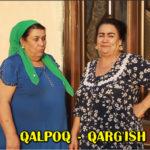 Qalpoq - Qarg'ish | Калпок - Каргиш (hajviy ko'rsatuv)