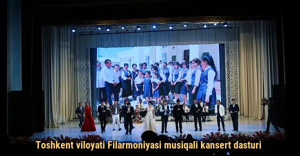 Toshkent viloyati Filarmoniyasi musiqali kansert dasturi 2019