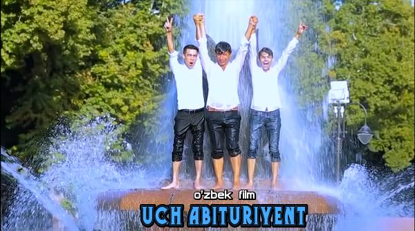 Uch abituriyent (o'zbek film) Уч абитуриент (узбекфильм)