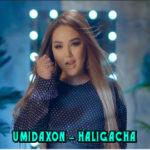 Umidaxon - Haligacha | Умидахон - Халигача