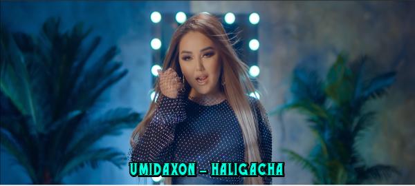Umidaxon - Haligacha Умидахон - Халигача