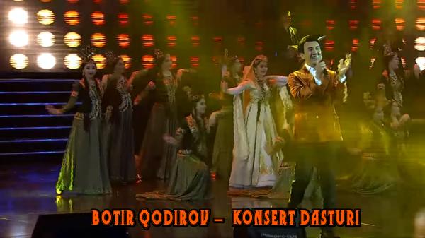 Botir Qodirov - 2019 yilgi konsert dasturi Ботир Кодиров 2019 йилги концерт дастури