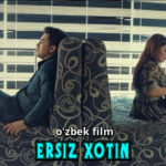 Ersiz xotin (o'zbek film) | Эрсиз хотин (узбекфильм)