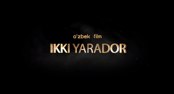 Ikki yarador (o'zbek film) Икки ярадор (узбекфильм)