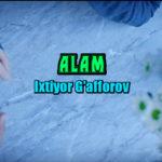 Ixtiyor G'afforov - Alam | Ихтиёр Гаффоров - Алам