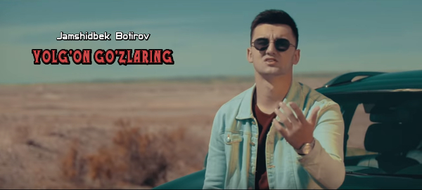 Jamshidbek Botirov - Yolg'on go'zlaring Жамшидбек Ботиров - Ёлгон гузларинг