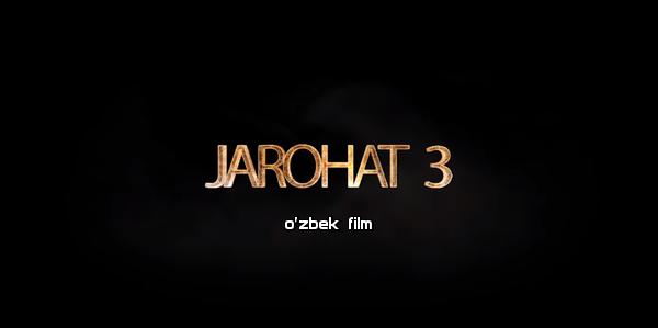 Jarohat (o'zbek film) 3 Жарохат (узбекфильм) 3