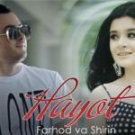 Farhod va Shirin - Hayot | Фарход ва Ширин - Хаёт