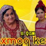 """Paxmoq kelin"" (11-qism) l ""Пахмоқ келин"" (11-серия)"
