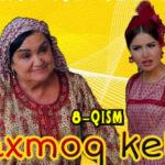 """Paxmoq kelin"" (8-qism) l ""Пахмоқ келин"" (8-серия)"