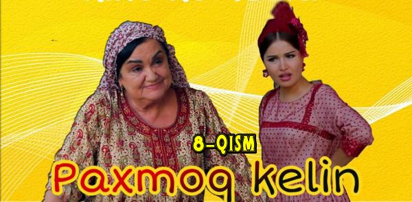 Paxmoq kelin (8-qism) l Пахмоқ келин (8-серия)
