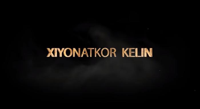 Xiyonatkor kelin (o'zbek film) Хиёнаткор келин (узбекфильм) 2019