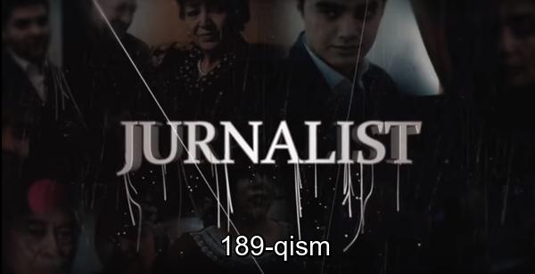 Журналист Сериали 189 - қисм l Jurnalist Seriali 189 - qism