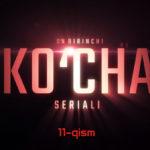 Ko'cha (o'zbek serial) | Куча (узбек сериал) 11-qism