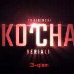 Ko'cha (o'zbek serial) | Куча (узбек сериал) 3-qism