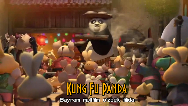Kung Fu Panda Bayram multfilm o'zbek tilida Full HD formatda.