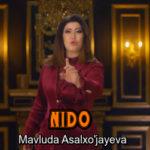 Mavluda Asalxo'jayeva - Nido | Мавлуда Асалхужаева - Нидо