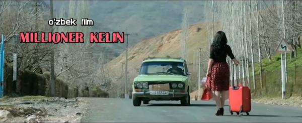 Millioner kelin (o'zbek film) Миллионер келин (узбекфильм)