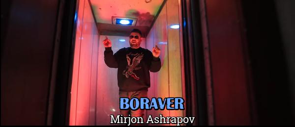 Mirjon Ashrapov - Boraver Миржон Ашрапов - Боравер