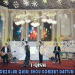 """""""Orzular qasri"""" shou konsert dasturi (1-qism)"""