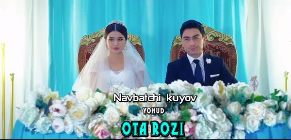 Ota rozi (Navbatchi kuyov, uzbek kino) l Ота Рози (Навбатчи куёв, узбек кино)