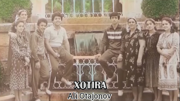 Ali Otajonov - Xotira Али Отажонов - Хотира