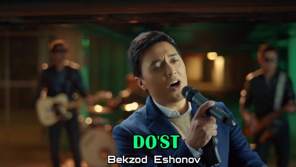 Bekzod Eshonov - Do'st Бекзод Эшонов - Дуст