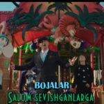 Bojalar - Salom sevishganlarga | Божалар - Салом севишганларга