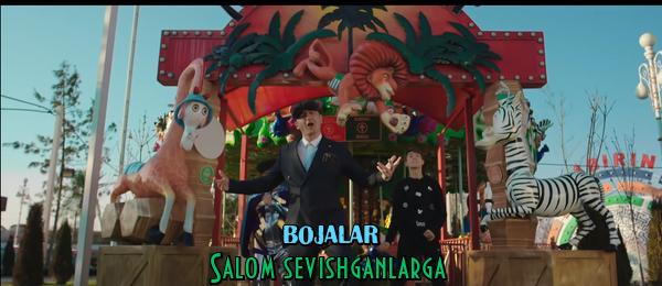 Bojalar - Salom sevishganlarga Божалар - Салом севишганларга