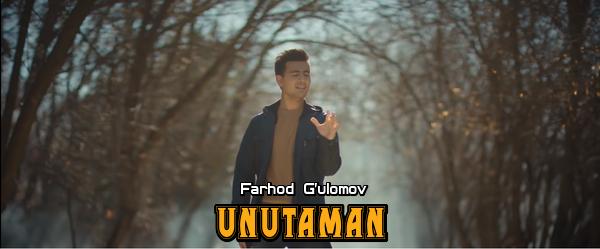 Farhod G'ulomov - Unutaman Фарход Гуломов - Унутаман