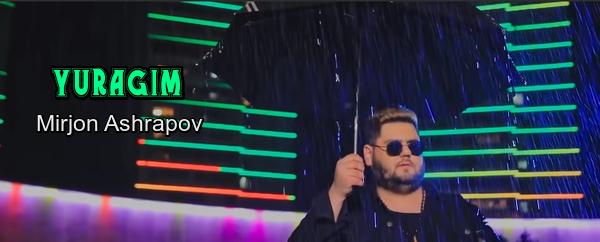 Mirjon Ashrapov - Yuragim Миржон Ашрапов - Юрагим