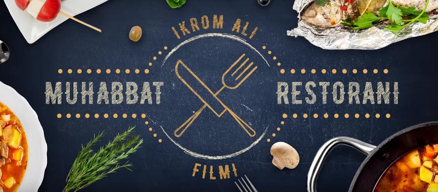Muhabbat restorani (o'zbek film) Мухаббат ресторани (узбекфильм)2020