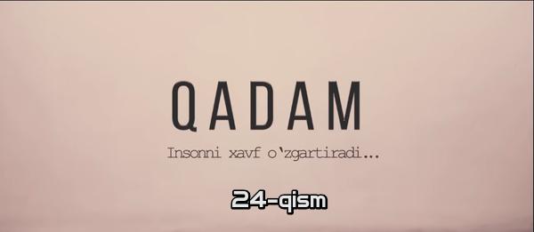 Qadam (o'zbek serial) Кадам (узбек сериал) 24-qism
