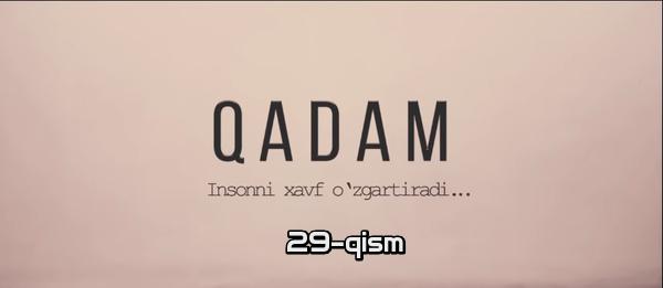 Qadam (o'zbek serial) Кадам (узбек сериал) 29-qism