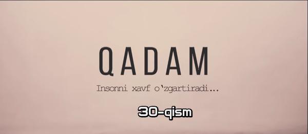 Qadam (o'zbek serial) Кадам (узбек сериал) 30-qism