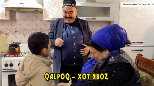 Qalpoq - Xotinboz Калпок - Хотинбоз (hajviy ko'rsatuv)
