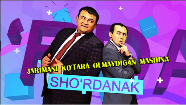Sho'rdanak - Jarimani ko'tara olmaydigan mashina (hajviy ko'rsatuv)