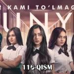 Bir kami to'lmagan dunyo (o'zbek serial) 2-Mavsum| Бир ками тўлмаган дунё (узбек сериал)  116-qism, 2 сезон